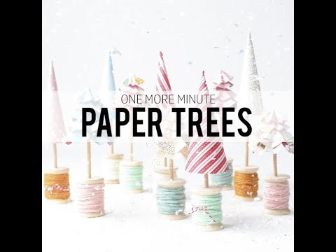 One More Minute: Paper Tree Village
