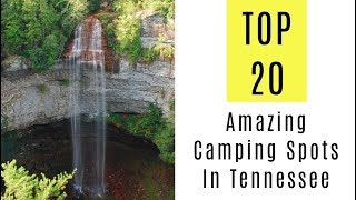 Amazing Camping Spots In Tennessee. TOP 20