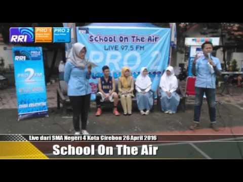 SCHOOL ON THE AIR SMAN 4 KOTA CIREBON 26 04 16