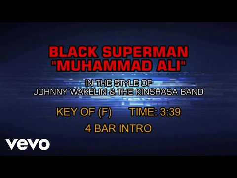 "Johnny Wakelin & The Kinshasa Band - Black Superman - ""Muhammad Ali"" (Karaoke)"