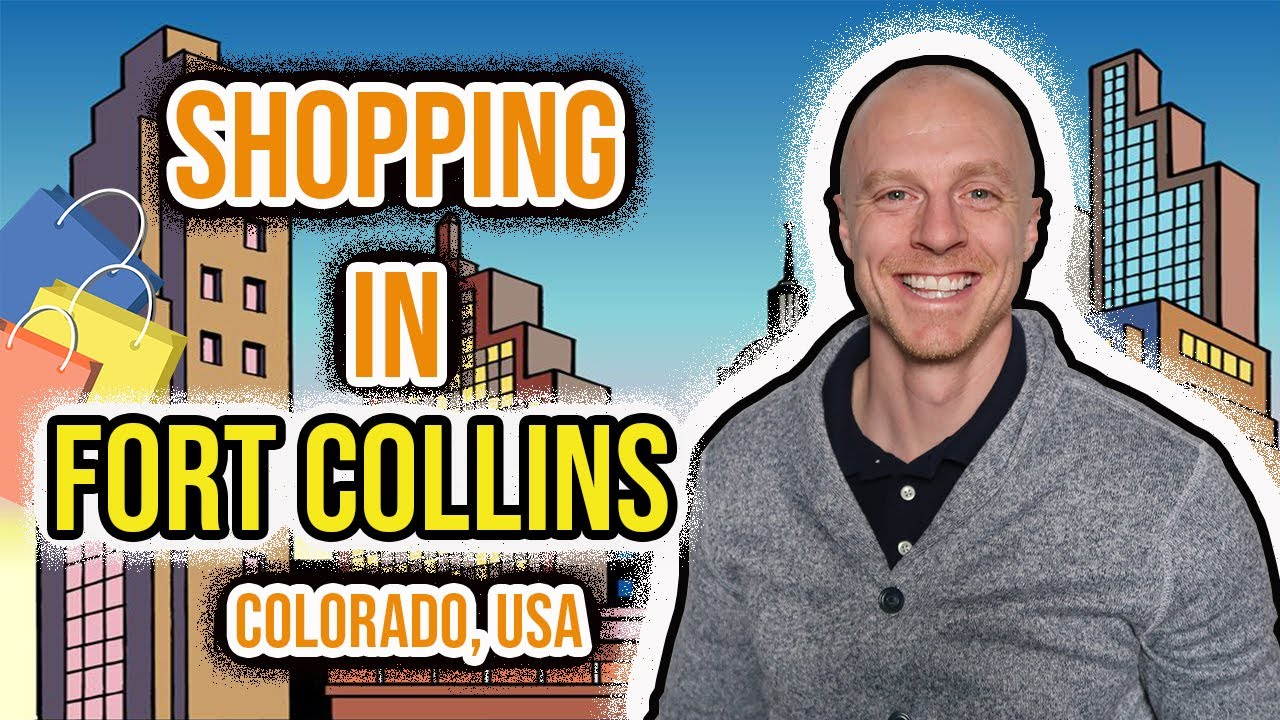 Shopping in Fort Collins Colorado | Entertainment Areas for Everyone's Enjoyment!