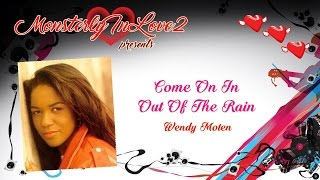 Wendy Moten - Come On In Out Of The Rain