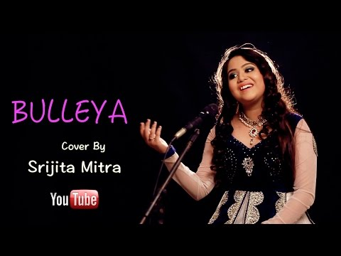 Bulleya | Female cover by Srijita Mitra
