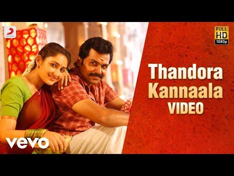 Kadaikutty Singam - Thandora Kannaala Tamil Video   Karthi, Sayyeshaa   D. Imman