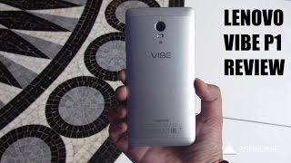Lenovo Vibe P1 review full unboxing [CAMERA, BENCHMARKS]