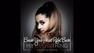 Ariana Grande - Break Your Heart Right Back (feat. Childish Gambino) [Male Version]