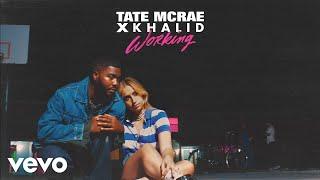 Tate McRae, Khalid - working (Audio)