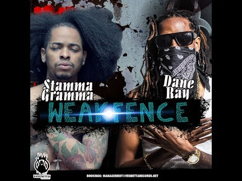 Stamma Gramma & Dane Ray - Weak Fence (Kasanova Diss) - August 2017