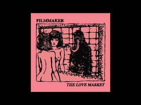 FILMMAKER - THE LOVE MARKET [Full Album]