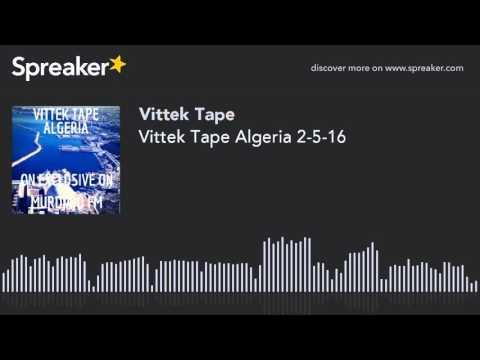 Vittek Tape Algeria 2-5-16
