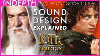 MASSIVE sound design breakdown of The Lord of the Rings Trilogy