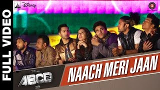 Naach Meri Jaan (Full Video Song) | ABCD 2