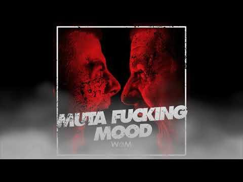 Muta Fucking Mood Vol. 1 - Continuous Mix