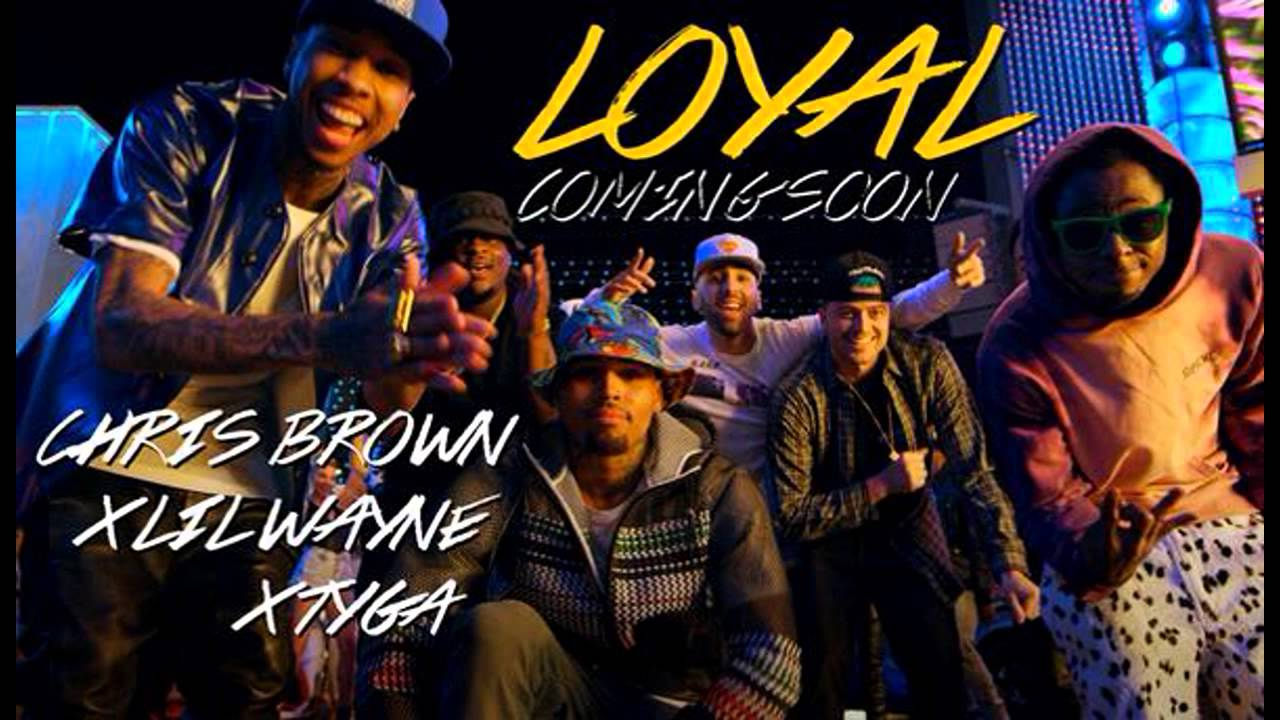 Chris Brown Loyal ft Lil Wayne, Tyga - YouTube