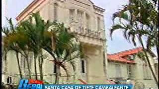 Santa casa de Tietê cambaleante