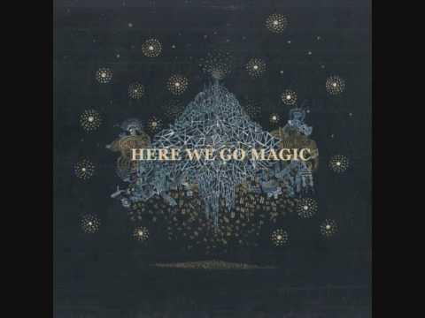 Here We Go Magic - Fangela
