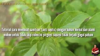 #antiseptikalami#handsanitizer# welcome to my channel video ini tentang cara pembuatan antiseptik alami sebagai pengganti alkohol, yang terbuat da...