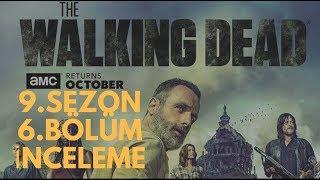 THE WALKING DEAD 9.SEZON 6.BÖLÜM İNCELEME   FISILDAYANLAR GELDİ!!