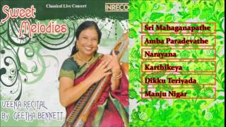CARNATIC INSTRUMENTAL | VEENA | SWEET MELODIES | CLASSICAL LIVE CONCERT | GEETHA BENNETT | JUKEBOX