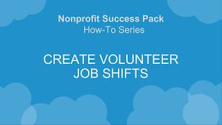 V4S How-To Series: Create Volunteer Job Shifts