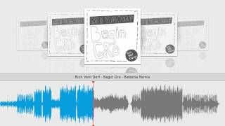 Rich Vom Dorf - Begin Gro - Bebetta Remix