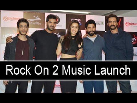Uncut: Rock on 2 Music Launch   Farhan Akhtar, Shraddha Kapoor, Arjun Rampal, Purab Kohli