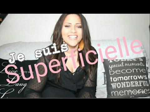 JE SUIS SUPERFICIELLE !de YouTube · Durée:  12 minutes 56 secondes