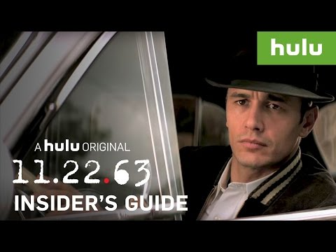 An Insider's Guide to 11.22.63 — Part 1 • 11.22.63 on Hulu