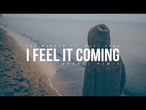 The Weeknd ft. Daft Punk - I Feel It Coming...
