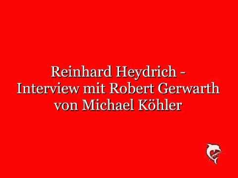 Reinhard Heydrich - Interview mit Robert Gerwarth
