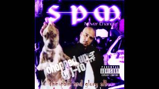 South Park Mexican (SPM) - Bloody War [Chopped & Screwed]