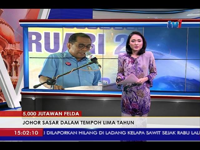 5,000 JUTAWAN – JOHOR SASAR DALAM TEMPOH LIMA TAHUN [9 FEB 2018]