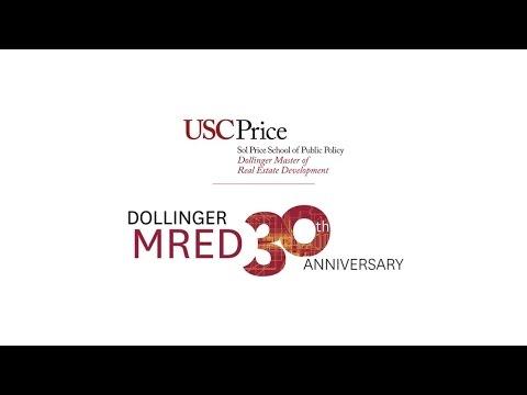 USC Dollinger Master Of Real Estate Development's 30th Anniversary