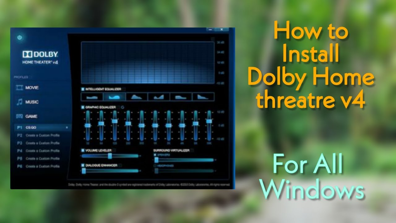 How to install Dolby Home Threatre v4   Windows 7/8/8.1/8.1 Pro/10  