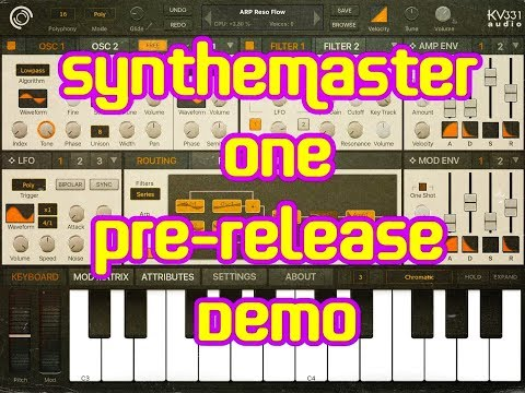 SYNTHMASTER ONE by kv331 Audio - OUT NOW - Demo for the iPad