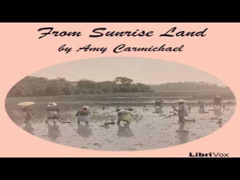 From Sunrise Land | Amy Wilson Carmichael | Travel Fiction | Talking Book | English | 1/5