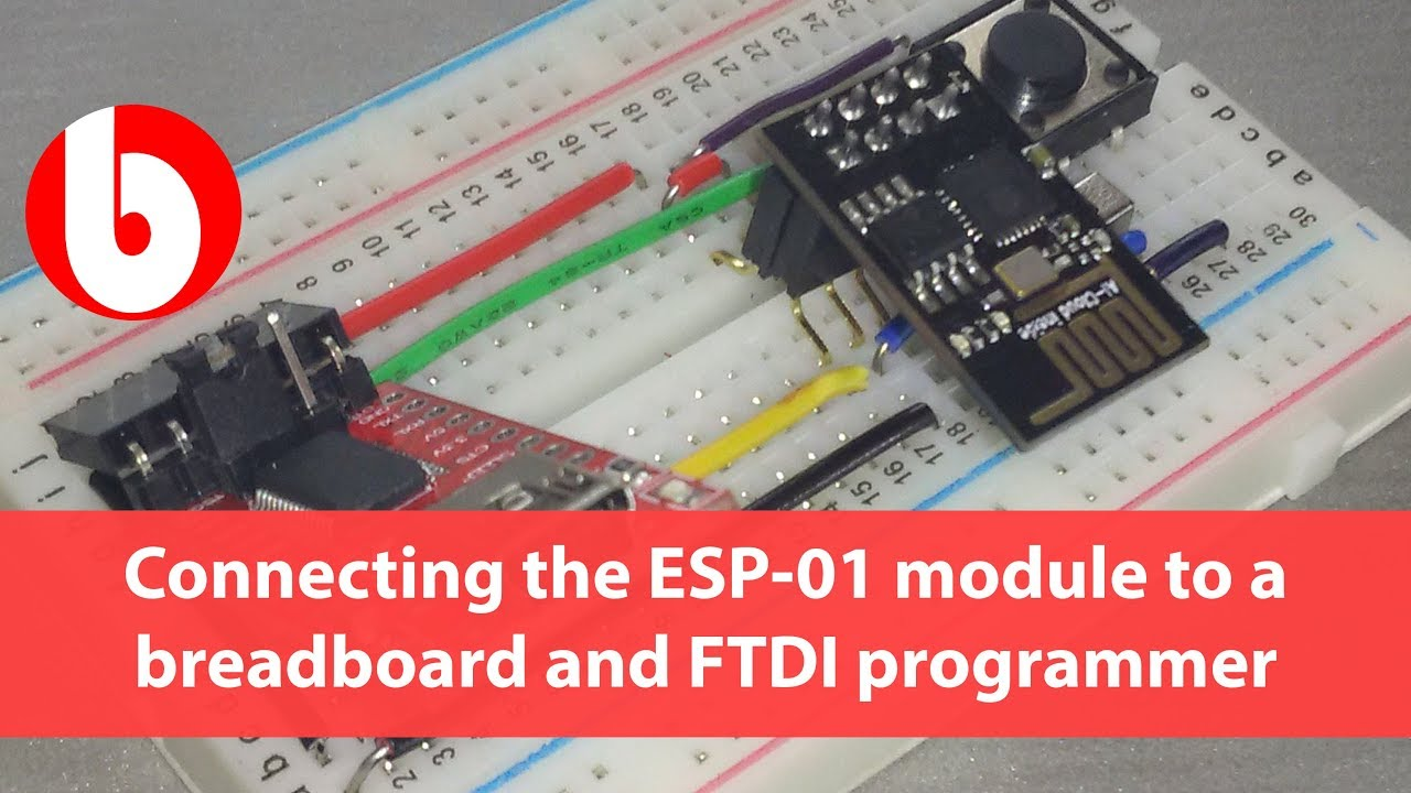 Connecting the ESP-01 module to a breadboard and FTDI