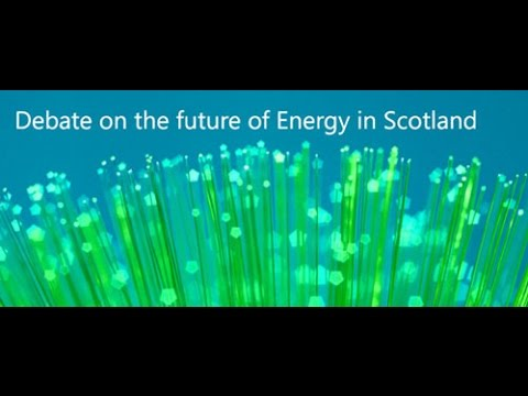 Debate on the future of Energy in Scotland