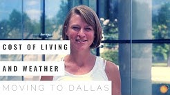 Moving to Dallas - Cost of Living and Weather