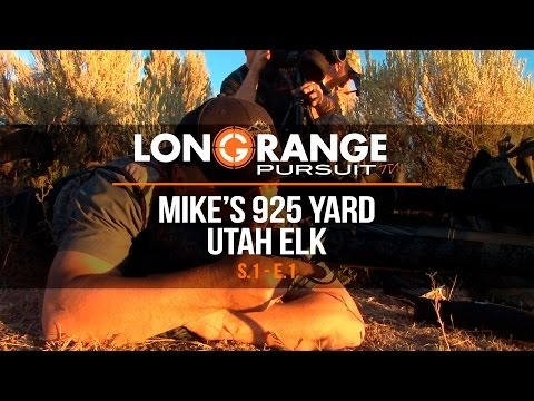 Long Range Pursuit | S1 E1 Mike's 925 Yard Utah Elk