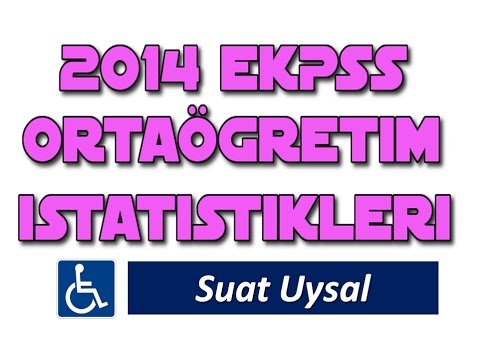 2014 EKPSS ORTAÖĞRETİM İSTATİSTİKLERİ - Suat Uysal