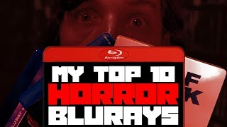 Top 10 Horror Films In My Collection