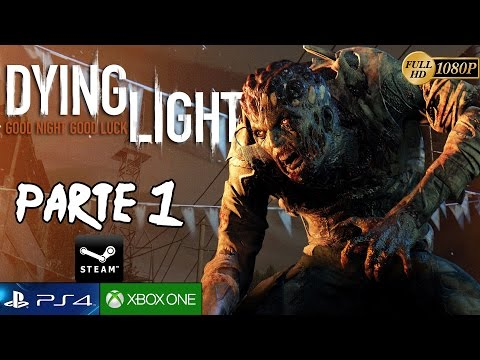 Dying Light Parte 1 Gameplay Español | PROLOGO Let's Play PC PS4 Xbox One 1080p