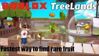 Roblox: TreeLands: How to quickly find and grab rare fruits!