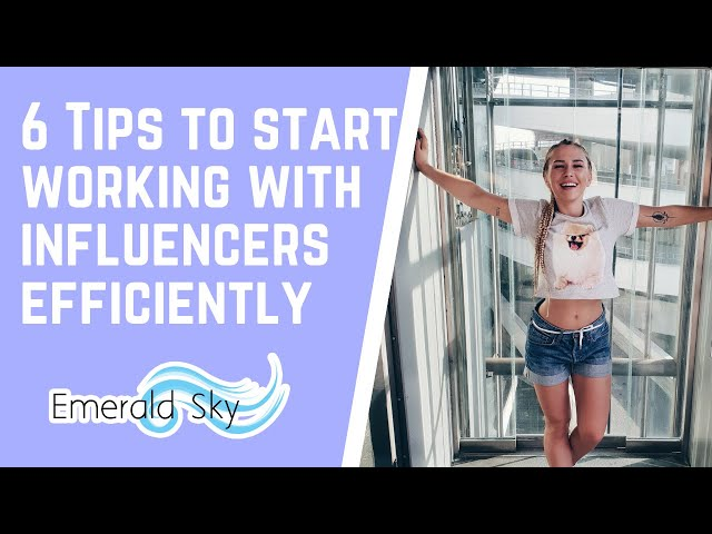 How do Influencers Work with Brands [6 Quick Steps to Understand Better and Get Results]