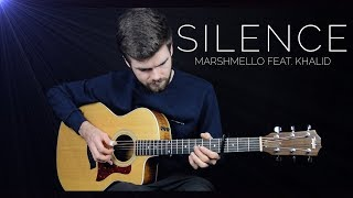 Silence - Marshmello feat. Khalid - Fingerstyle Guitar Cover