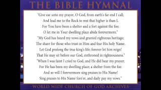 49.GIVE EAR UNTO MY PRAYER, O GOD-The Bible Hymnal of the Worldwide Church of God