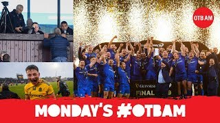 LIVE: OTB AM | Mayo For Sam, Alan Quinlan, Liam Griffin, Leinster classic, Dub stars thumbnail