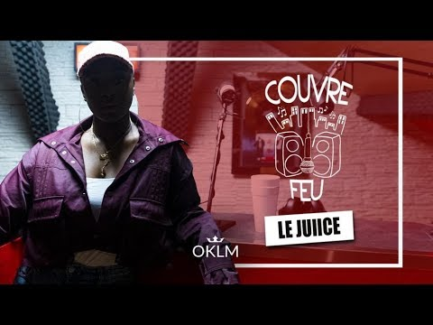 Youtube: LE JUIICE – Freestyle COUVRE FEU sur OKLM Radio