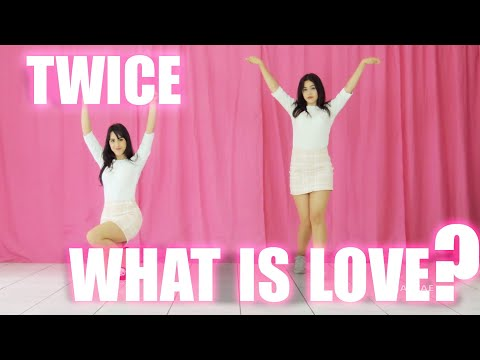 TWICE 'WHAT IS LOVE?' DANCE COVER